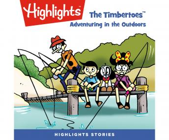 The Timbertoes: Adventuring in  Outdoors