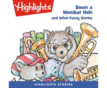 Down a Wombat Hole and Other Fuzzy Stories