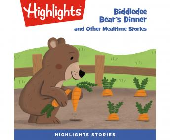 Biddledee Bear's Dinner and Other Mealtime Stories