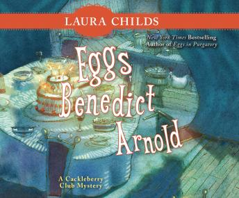 Eggs Benedict Arnold, Laura Childs