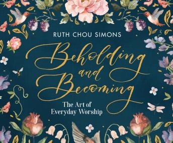 Beholding and Becoming: The Art of Everyday Worship sample.