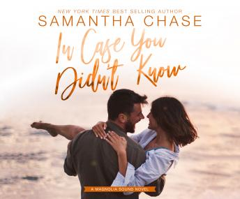 In Case You Didn't Know, Samantha Chase