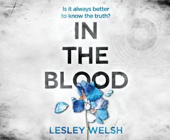 Download In the Blood: A Breathtaking Thriller by Lesley Welsh