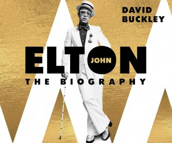 Download Elton John: The Biography by David Buckley