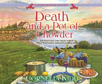 Death and a Pot of Chowder, Cornelia Kidd