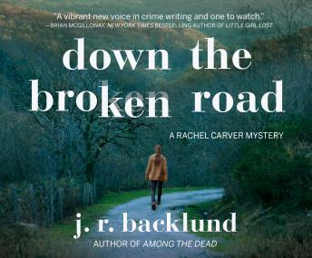 Down the Broken Road, J. R. Backlund