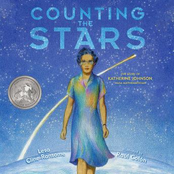 Counting the Stars: The Story of Katherine Johnson, NASA Mathematician