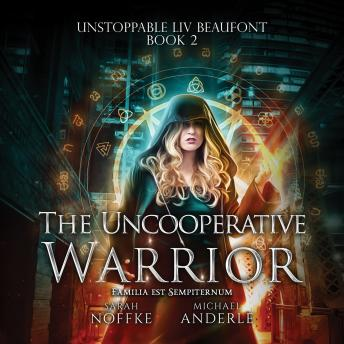 The Uncooperative Warrior