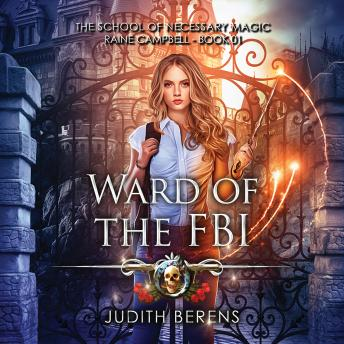 Ward of the FBI: An Urban Fantasy Action Adventure