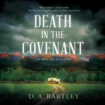 Death in the Covenant: An Abish Taylor Mystery