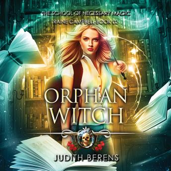 Orphan Witch: An Urban Fantasy Action Adventure
