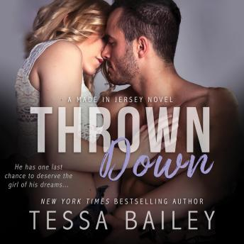 Thrown Down, Tessa Bailey