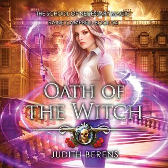 Oath of the Witch: An Urban Fantasy Action Adventure
