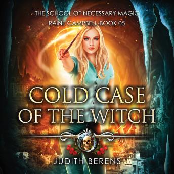 Cold Case of the Witch: An Urban Fantasy Action Adventure