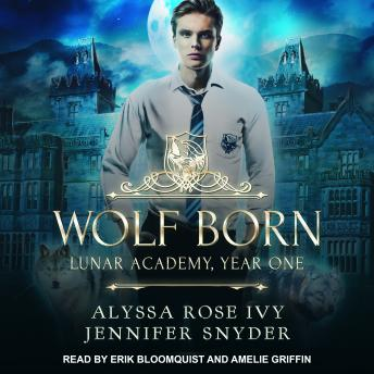 Wolf Born: Lunar Academy, Year One