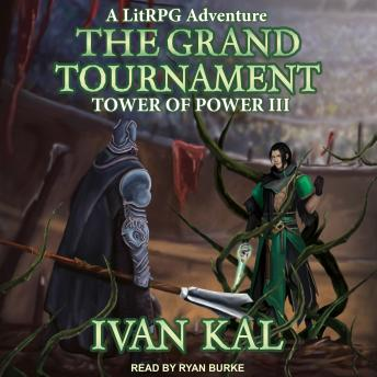 Grand Tournament: A LitRPG Adventure sample.