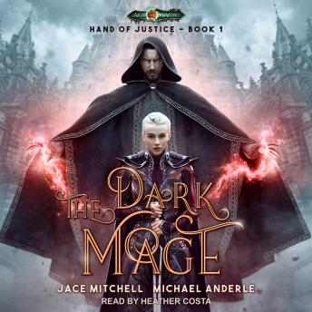 Dark Mage, Jace Mitchell, Michael Anderle
