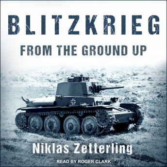 Download Blitzkrieg: From the Ground Up by Niklas Zetterling