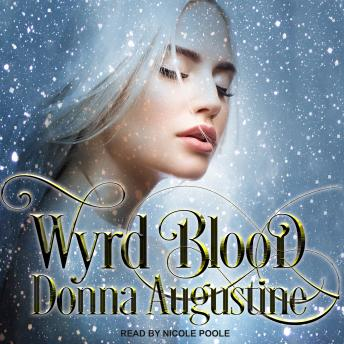 Download Wyrd Blood by Donna Augustine