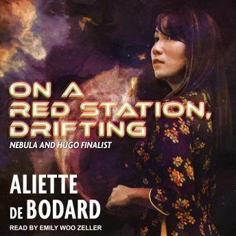 Download On a Red Station, Drifting by Aliette De Bodard