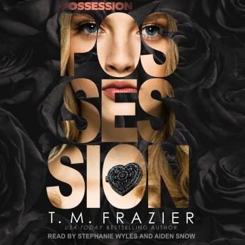 Possession, T. M. Frazier