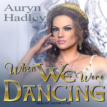 Download When We Were Dancing by Auryn Hadley