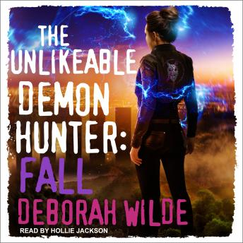 The Unlikeable Demon Hunter: Fall