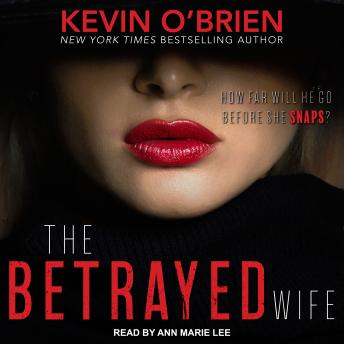 Betrayed Wife, Kevin O'brien