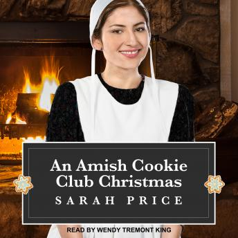 Download Amish Cookie Club Christmas by Sarah Price