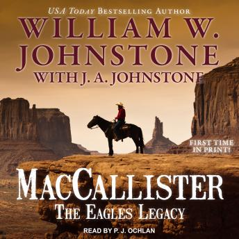 Download MacCallister: The Eagles Legacy by William W. Johnstone, J. A. Johnstone