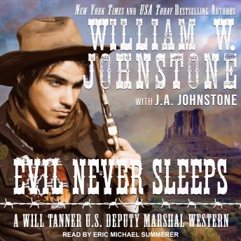 Download Evil Never Sleeps by William W. Johnstone, J. A. Johnstone