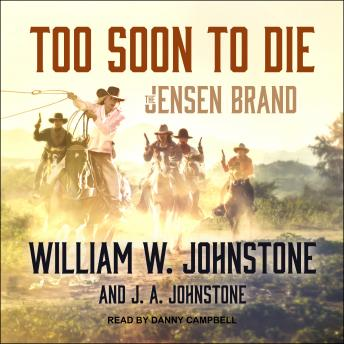 Too Soon to Die, J. A. Johnstone, William W. Johnstone