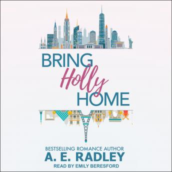 Download Bring Holly Home by A.E. Radley