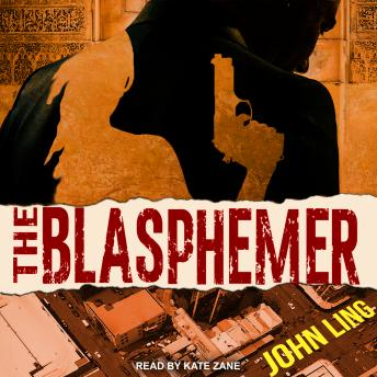 The Blasphemer: A Raines and Shaw Thriller