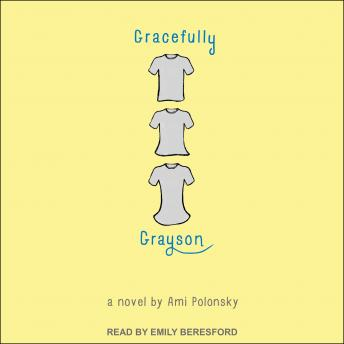Gracefully Grayson, Ami Polonsky