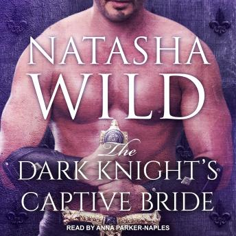 Dark Knight's Captive Bride, Natasha Wild