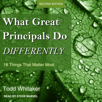 What Great Principals Do Differently: 18 Things That Matter Most, Second Edition