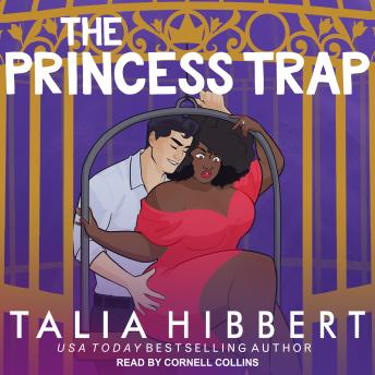 The Princess Trap: An Interracial Romance