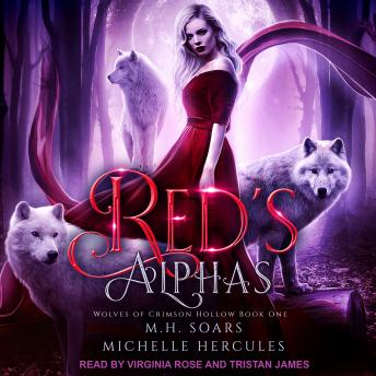Download Red's Alphas: A Fairytale Retelling Reverse Harem by Michelle Hercules, M.H. Soars