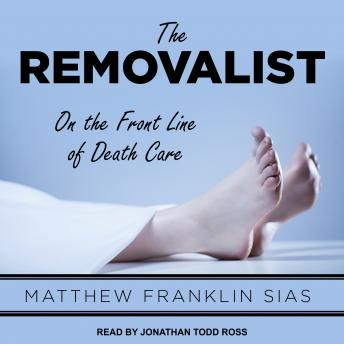 Removalist: On the Front Line of Death Care sample.