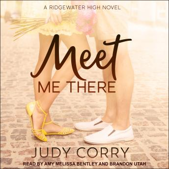 Download Meet Me There: Ridgewater High Romance Book 1 by Judy Corry