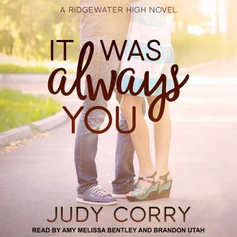 Download It Was Always You: Ridgewater High Romance Book 3 by Judy Corry
