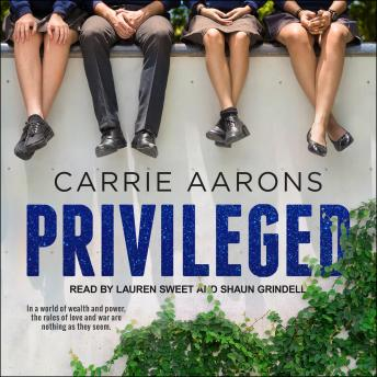 Privileged, Carrie Aarons