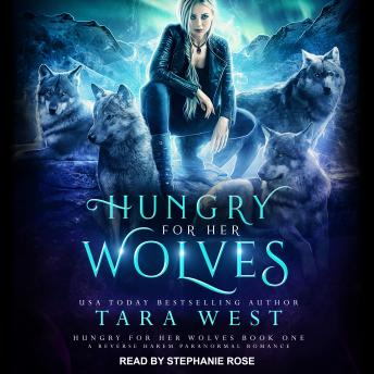 Download Hungry for Her Wolves: A Reverse Harem Paranormal Romance by Tara West
