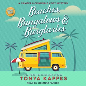 Beaches, Bungalows & Burglaries