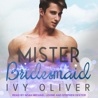 Download Mister Bridesmaid by Ivy Oliver