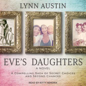 Eve's Daughters, Audio book by Lynn Austin