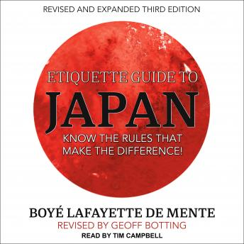 Download Etiquette Guide to Japan: Know the rules that make the difference! by Boye Lafayette De Mente