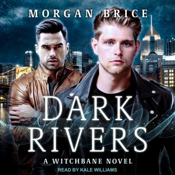 Dark Rivers, Morgan Brice