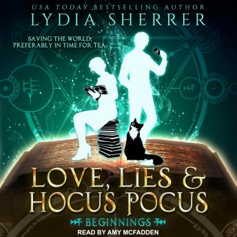 Download Love, Lies, and Hocus Pocus: Beginnings by Lydia Sherrer